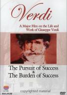 Verdi: The Pursuit And Burden Of Success Movie