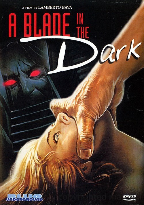 Blade In The Dark, A Movie