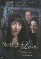 No Higher Love Movie
