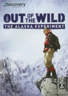 Out Of The Wild: The Alaska Experiment Movie
