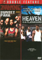 Sunset Park / Heaven Is A Playground (Double Feature) Movie