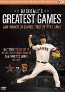 Baseballs Greatest Games: San Francisco Giants First Perfect Game Movie