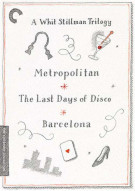 Whit Stillman Trilogy, A: Metropolitan, Barcelona, The Last Days of Disco: The Criterion Collection (Triple Feature) Movie