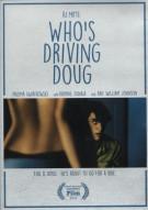 Whos Driving Doug Movie