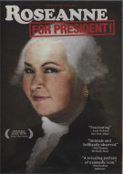 Roseanne For President Movie