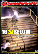 """16 Below """"Second Thoughts"""": White Knuckle Extreme Movie"""
