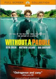 Without A Paddle (Fullscreen) Movie