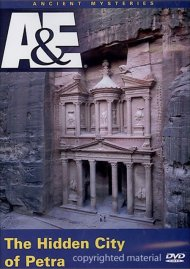 Ancient Mysteries: Hidden City Of Petra, The Movie