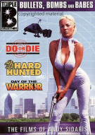 Bullets, Bombs And Babes: Do Or Die  / Hard Hunted / Day Of The Warrior Movie