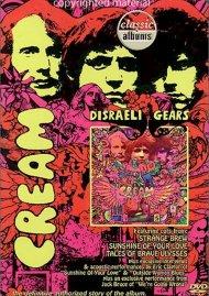 Classic Albums: Cream - Disraeli Gears Movie