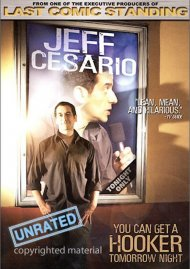 Jeff Cesario: You Can Get A Hooker Tomorrow Night Movie