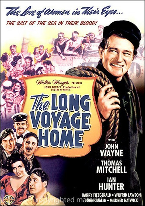 Long Voyage Home, The Movie