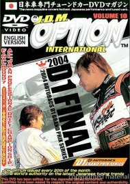 JDM Option International: Volume 10 - 2004 D1 Grand Prix Finals Movie