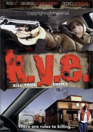 K.Y.E. (Kill Your Enemy) Movie