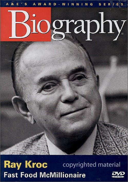 Biography Ray Kroc Fast Food Mcmillionaire