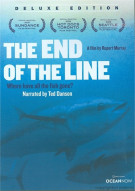 End Of The Line, The Movie