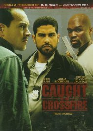 Caught In The Crossfire Movie