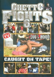 Ghetto Fights 6 Movie