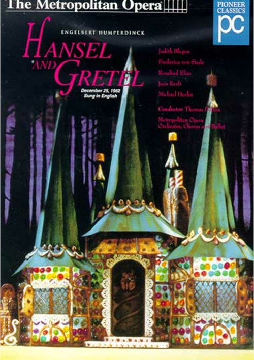 Metropolitan Opera, The: Hansel And Gretel - Humperdinck ...