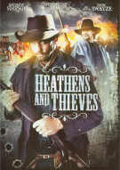 Heathens And Thieves Movie