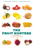 Fruit Hunters, The Movie