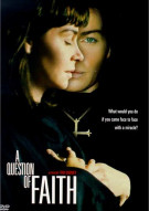 Question Of Faith, A Movie