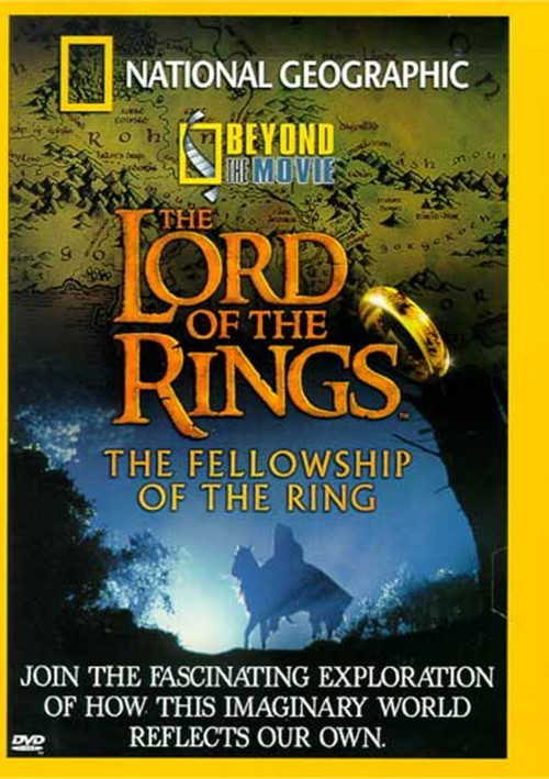 National Geographic: Beyond The Movie - The Lord Of The Rings Movie