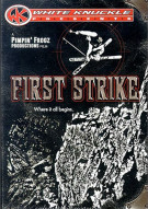 First Strike: White Knuckle Extreme Movie