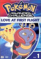 Pokemon Advanced Challenge:  Love At First Flight - Volume 1 Movie