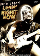 Keith Urban: Livin Right Now Movie