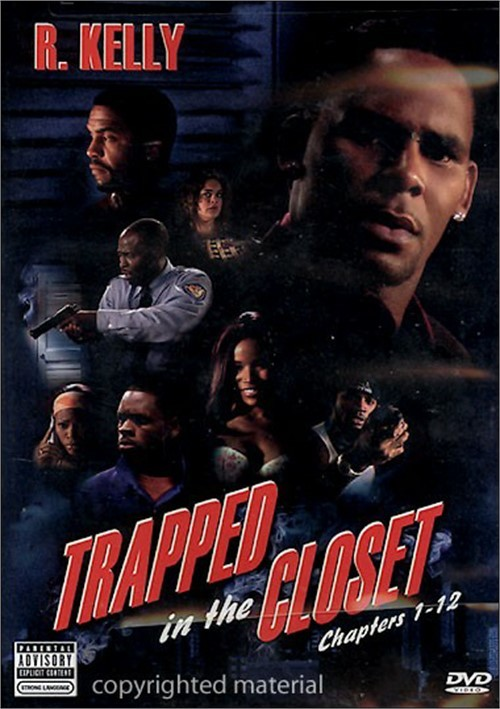 R Kelly Trapped In The Closet Chapters 1 12 Explicit Version Dvd 2005 Dvd Empire
