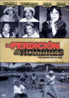 La Perdicion De Los Hombres (The Ruination Of Men) Movie