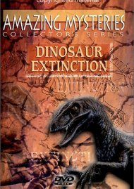 Amazing Mysteries: Dinosaur Extinction Movie