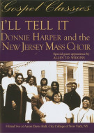 Ill Tell It: Donnie Harper And The New Jersey Mass Choir Movie