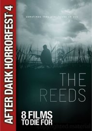 Reeds, The Movie