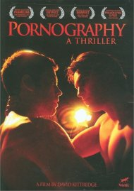 Pornography: A Thriller Movie