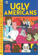 Ugly Americans: Volume One Movie