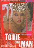 To Die Like A Man Movie