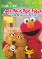 Sesame Street: Bye-Bye Pacifier! Big Kid Stories Movie