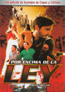 Por Encima De La Ley (Above The Law) Movie