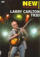 Larry Carlton Trio: The Paris Concert Movie