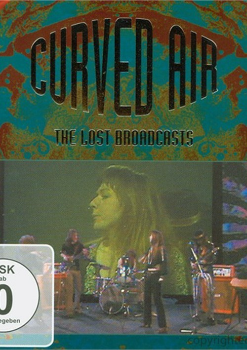 Curved Air: The Lost Broadcasts Movie