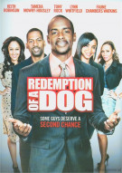 Redemption Of A Dog Movie