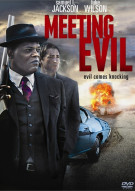 Meeting Evil Movie