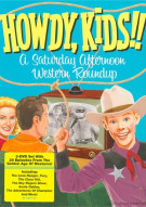 Howdy, Kids!: A Saturday Afternoon Western Roundup Movie