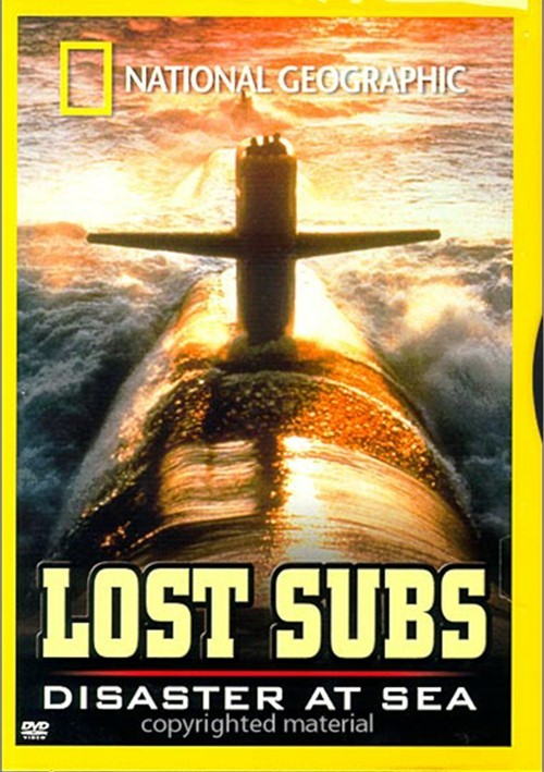 National Geographic: Lost Subs - Disaster At Sea Movie