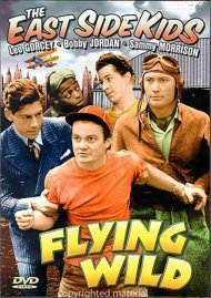 East Side Kids: Flying Wild (Alpha) Movie