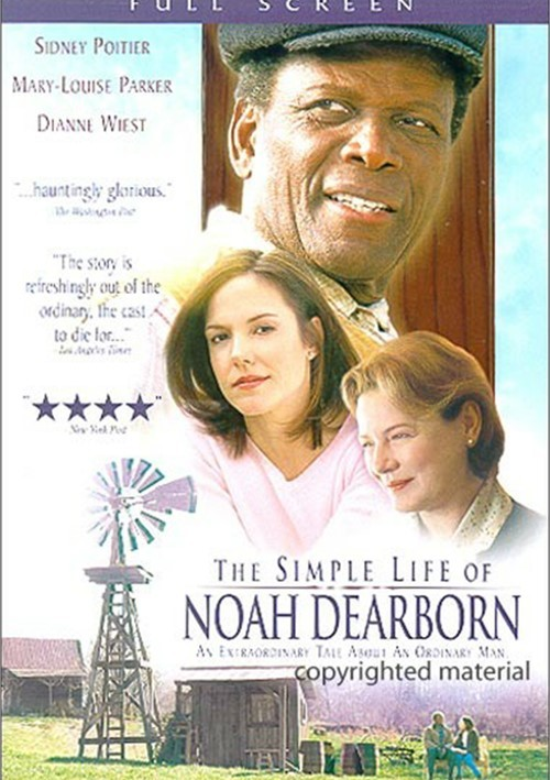 Simple Life Of Noah Dearborn, The Movie