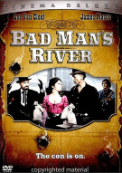 Bad Mans River Movie