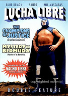 Lucha Libre Double Feature: The Champions Of Justice / Mystery In Bermuda Movie